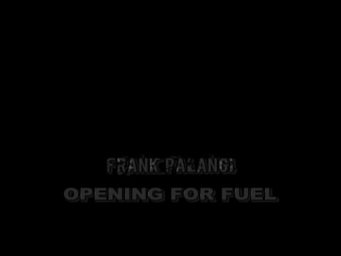 Frank Palangi opening for Fuel in concert, by Frank Palangi on OurStage