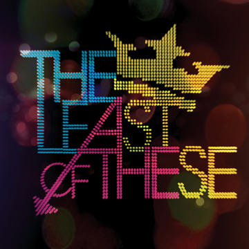 Fifteen, by THE LEAST OF THESE on OurStage