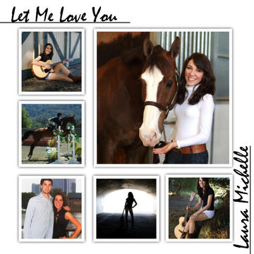Let Me Love You, by Laura Michelle on OurStage