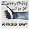 Everything will be OK, by Kriss Tap on OurStage