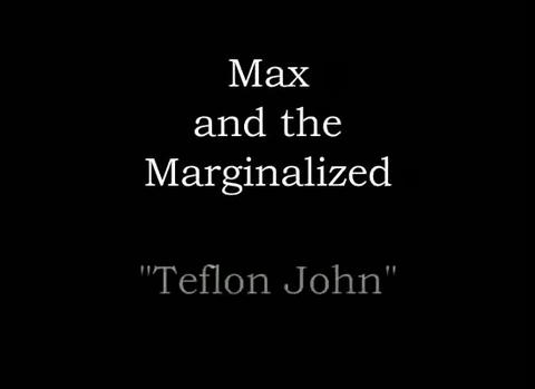Teflon John, by Max and the Marginalized on OurStage
