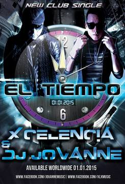 EL TIEMPO (XCELENCIA & DJ JOVANNE) , by JOVANNE on OurStage