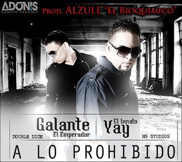 A Lo Prohibido, by Galante on OurStage