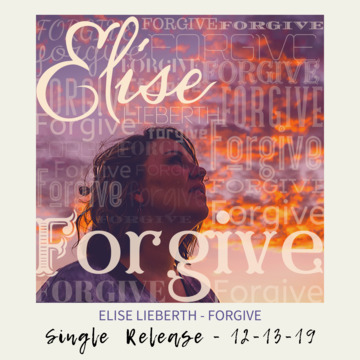 Forgive, by Elise Lieberth on OurStage