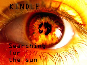 Searching for the sun, by Kindle on OurStage