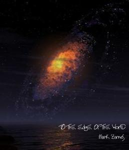 To The Edge Of The World, by Mark Barnes & Jason DeParis on OurStage