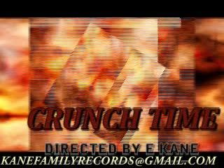crunch time, by E.KANE on OurStage