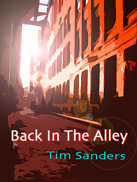 Back In The Alley, by Tim Sanders on OurStage