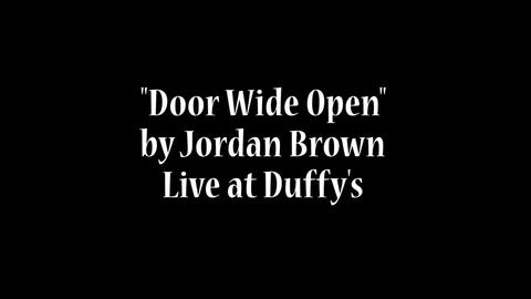 Door Wide Open [Live! @ Duffy's], by Jordan Brown Music on OurStage