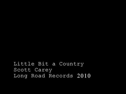Little Bit a Country, by Scott Carey on OurStage