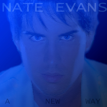 Nate Evans - Need U Beside Me, by Nate Evans on OurStage