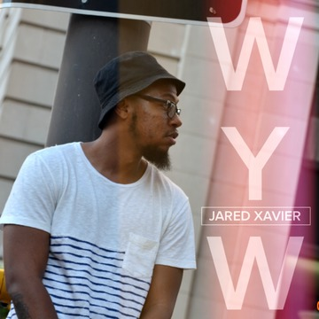 Whatever You Want , by Jared Xavier on OurStage