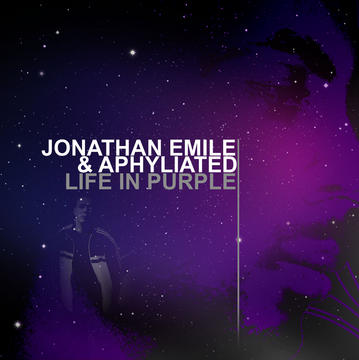 Life In Purple, by Jonathan Emile & Aphyliated on OurStage