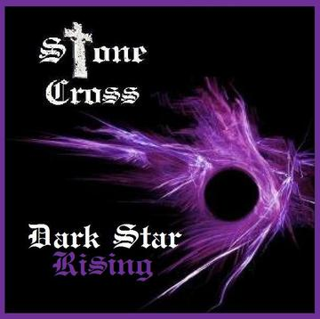 DarK  Star Rising, by Stone Cross on OurStage