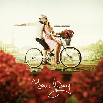Your Day, by Champagne Morning and Nei on OurStage