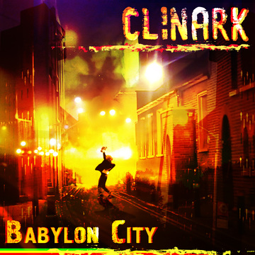 Babylon City, by Clinark on OurStage