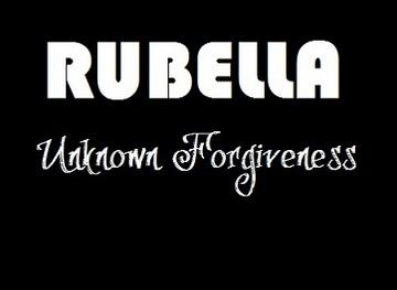 Unknown Forgiveness, by Rubella on OurStage