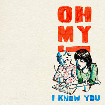 I Know You, by Oh My! on OurStage