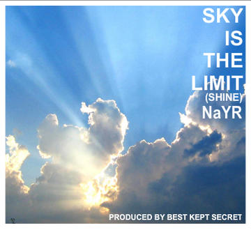 Sky Is The Limit (Shine), by NaYR on OurStage