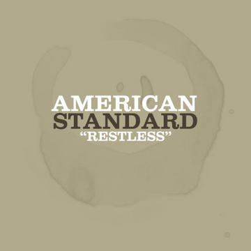 Restless, by American Standard on OurStage