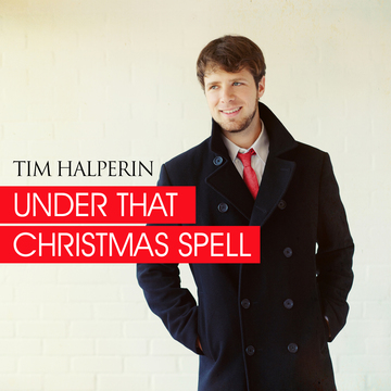 Under That Christmas Spell, by Tim Halperin on OurStage