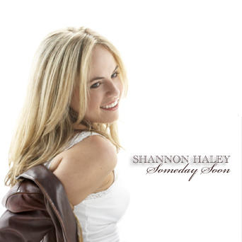 Someday Soon, by Shannon Haley on OurStage