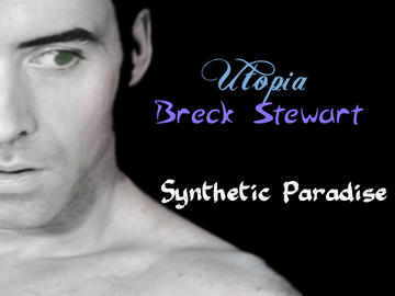Synthetic Paradise, by breckstewart on OurStage