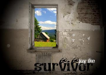 Survivor, by Joy Ike on OurStage