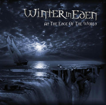 At The Edge of The World, by Winter In Eden on OurStage