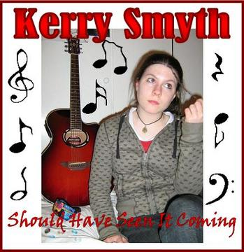 Should Have Seen It Coming, by Kerry Smyth on OurStage