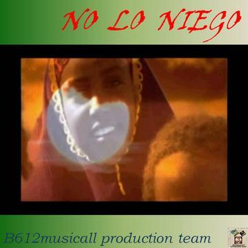 NO LO NIEGO-B612musicall production team, by B612musicall production team on OurStage