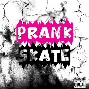 F@#$in You, by Prank Skate on OurStage