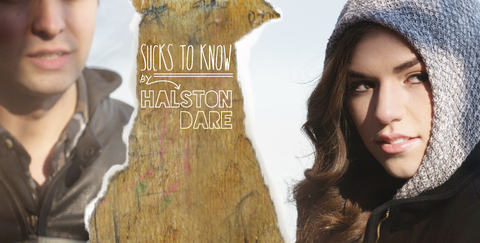 Sucks To Know, by Halston Dare on OurStage
