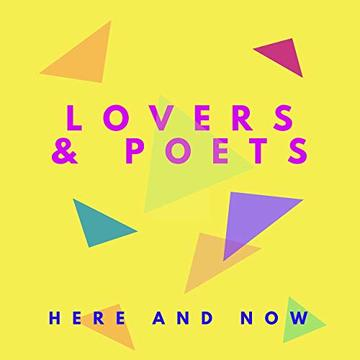 Here And Now, by Lovers and Poets on OurStage