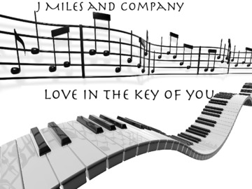 Love in the Key of You, by J Miles and Company on OurStage