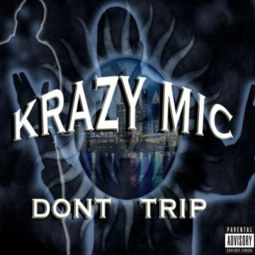 Damn Gurl, by Krazy Mic on OurStage