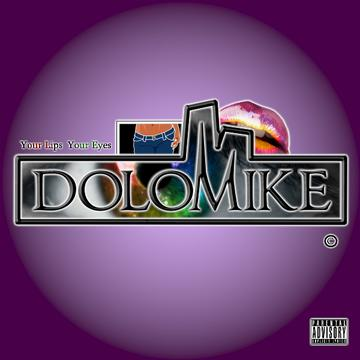 Your Lips Your Eyes, by DoloMike on OurStage