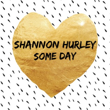 Someday, by Shannon Hurley on OurStage