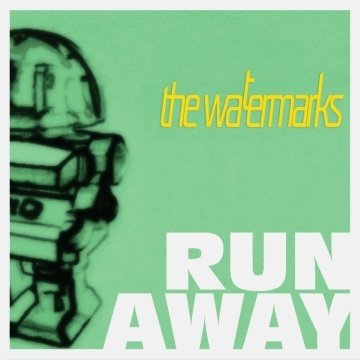 Run Away, by The Watermarks on OurStage