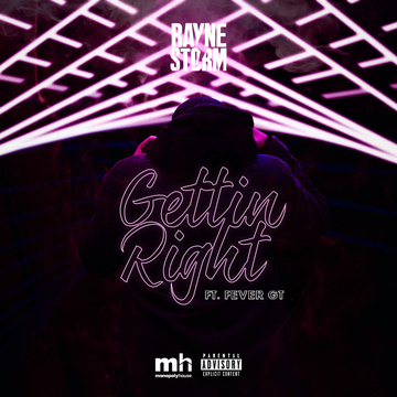 Gettin' Right ft. Fever GT, by Rayne Storm on OurStage