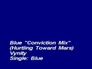 Blue - Conviction Remix, by Vynity on OurStage