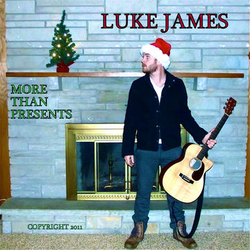 More Than Presents, by Luke James on OurStage