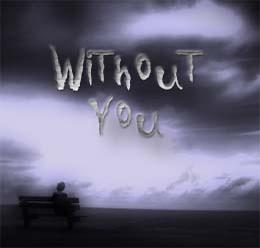 Without You, by Arne Wuensche on OurStage