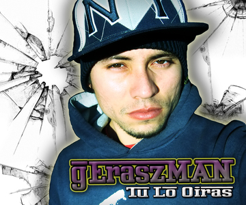 Tu Lo Oiras, by gEraszMAN on OurStage