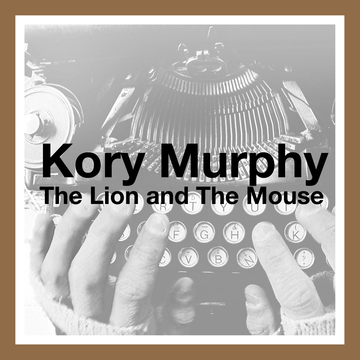 Lion and The Mouse, by Kory Murphy on OurStage