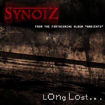 Long Lost..., by Synoiz on OurStage