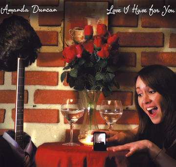 Love I Have for You, by Amanda Duncan on OurStage