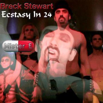 Ecstasy In 24, by breckstewart on OurStage