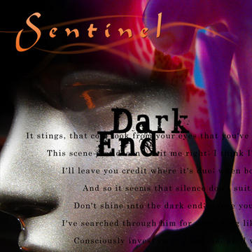 Dark End , by Sentinel on OurStage