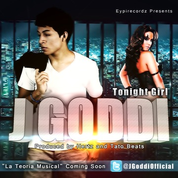 Tonight Girl (Esta Noche), by Jay GoDDi on OurStage